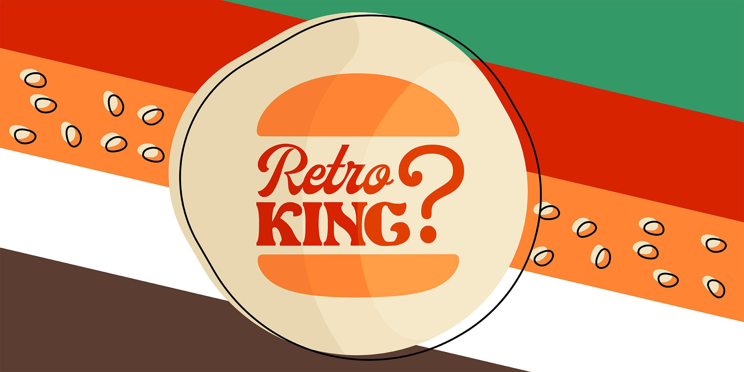 Retro King Burger King Neues Logo